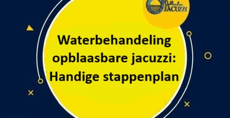 waterkwaliteit en onderhoud van water van je opblaasbare jacuzzi