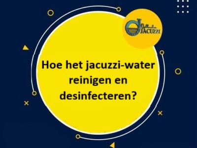 wateronderhoud en desinfecteren water opblaasbare jacuzzi
